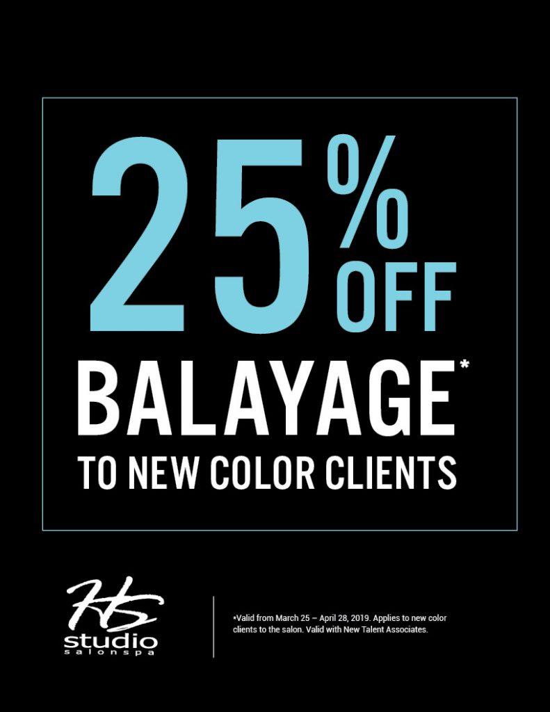 25% off Balayage, HSS, HS Studio